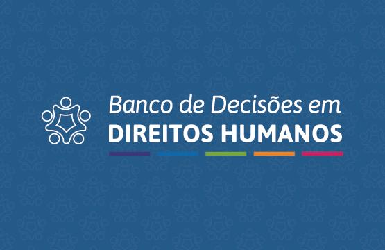 Banco de Decisões em Direitos Humanos da Ajufe: sentença absolve acusado indígena com base na experiência jurídica Guarani