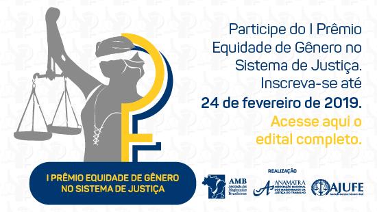 I Prêmio Equidade de Gênero no Sistema de Justiça